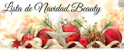 Lista Navidad cosmética